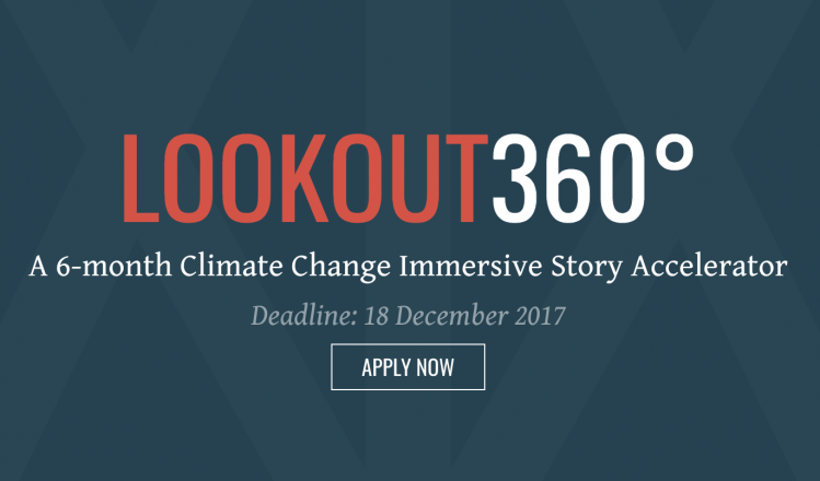 Lookout360°: 6-month Climate Change Immersive Story Accelerator